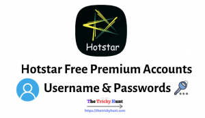 Hotstar Premium Accounts Username & Passwords