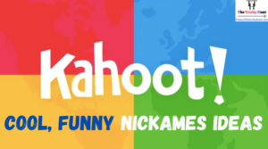 Kahoot Names Ideas